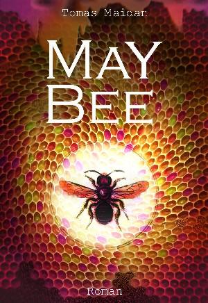 Tomas Maidan: MAY BEE