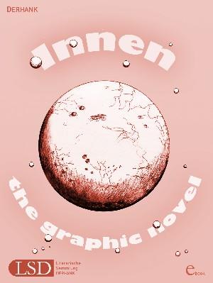 DERHANK: Innen – the graphik novel
