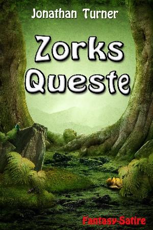 Jonathan Turner: Zorks Queste
