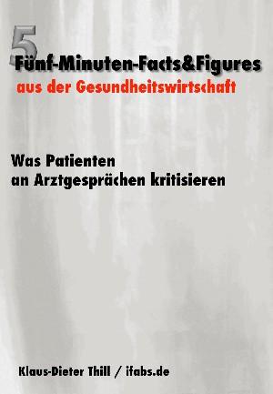 Klaus-Dieter Thill: Was Patienten an Arztgesprächen kritisieren