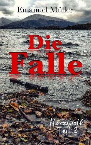 Emanuel Müller: Die Falle