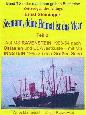 Ernst Steininger: Seemann, deine Heimat ist das Meer – Teil 2