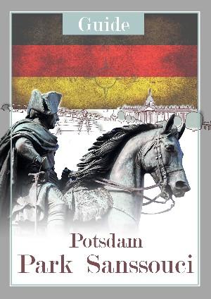 Anne Witt: Potsdam Park Sanssouci Guide