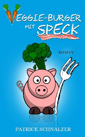 Patrick Schnalzer: Veggie-Burger mit Speck