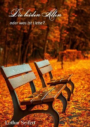 Lothar Seifert: Die beiden Alten
