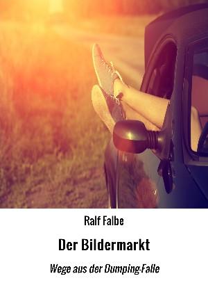 Ralf Falbe: Der Bildermarkt