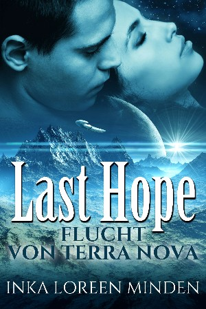 Inka Loreen Minden: Last Hope