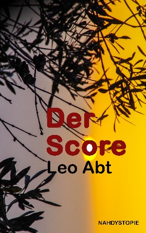 Leo Abt: Der Score