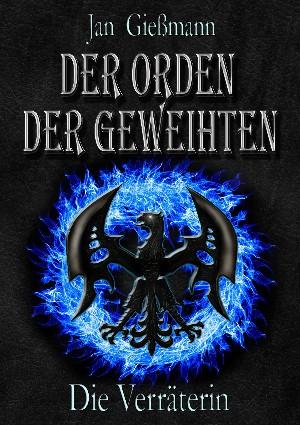 Jan Gießmann: Der Orden der Geweihten
