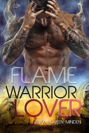 Inka Loreen Minden: Flame - Warrior Lover 11