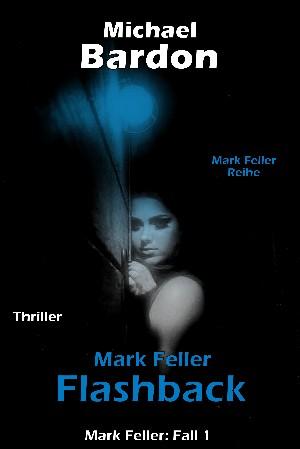 Michael Bardon: Mark Feller