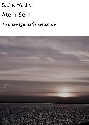 Sabine Walther: Atem Sein