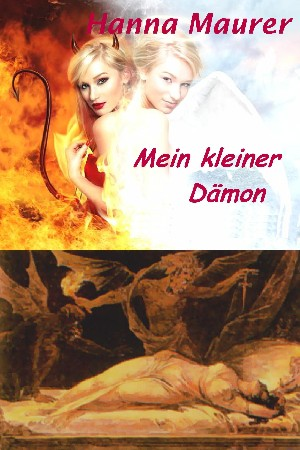 Hanna Maurer: Mein kleiner Dämon