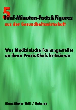 Klaus-Dieter Thill: Was Medizinische Fachangestellte an ihren Praxis-Chefs kritisieren