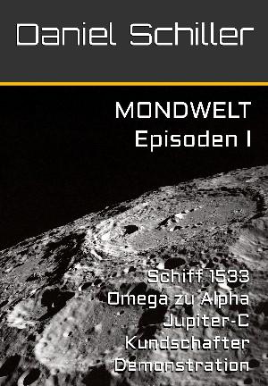 Daniel Schiller: MONDWELT