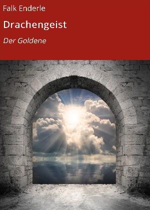 Falk Enderle: Drachengeist