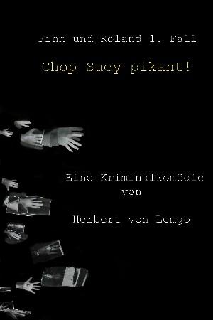 Herbert von Lemgo: Chop Suey pikant!