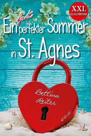 Bettina Reiter: Ein fast perfekter Sommer in St. Agnes