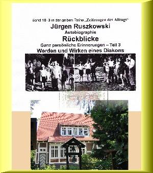 Jürgen Ruszkowski: Vom Werden eines Diakons - Rückblicke - Teil 3