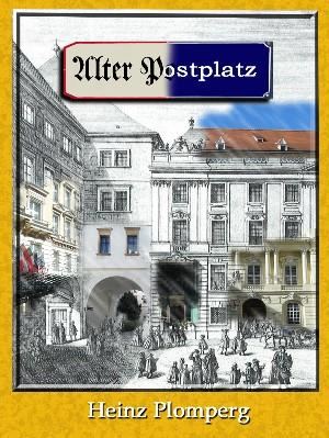 Heinz Plomperg: Alter Postplatz