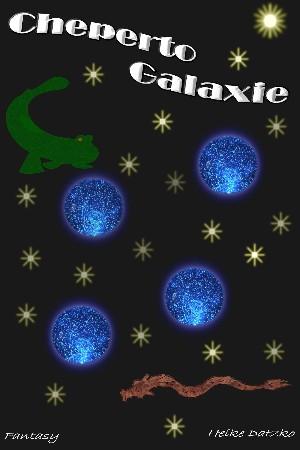Heike Datzko: Cheperto Galaxie