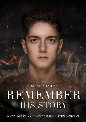 Celine Ziegler: REMEMBER HIS STORY