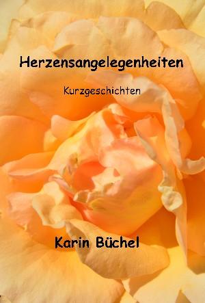 Karin Büchel: Herzensangelegenheiten