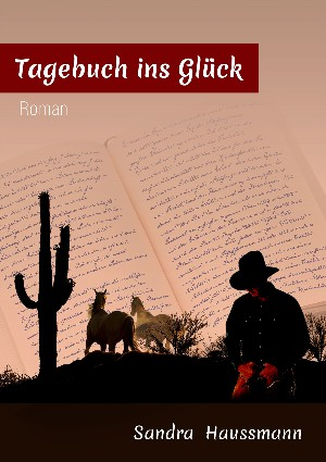 Sandra Haussmann: Tagebuch ins Glück