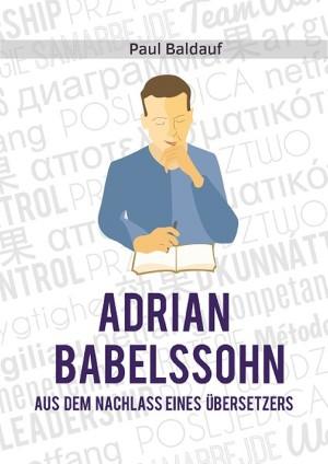 Paul Baldauf: Adrian Babelssohn