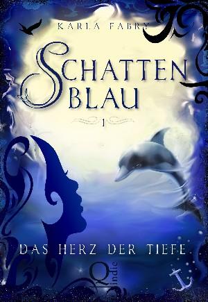 Karla Fabry: Schattenblau