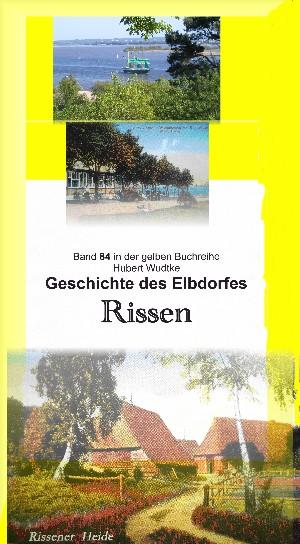 Hubert Wudtke: Geschichte des Elbdorfes Rissen