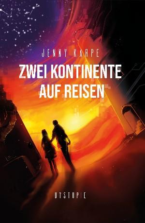 Jenny Karpe: Zwei Kontinente auf Reisen