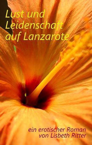 Lisbeth Ritter: Lust und Leidenschaft auf Lanzarote