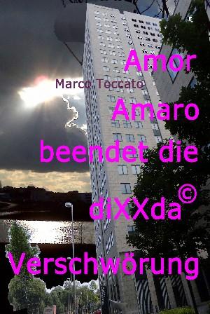 Marco Toccato: Amor Amaro beendet die diXXda© Verschwörung