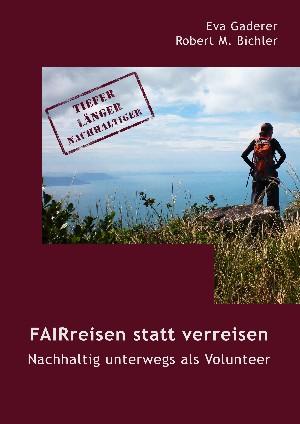 Eva Gaderer: FAIRreisen statt verreisen