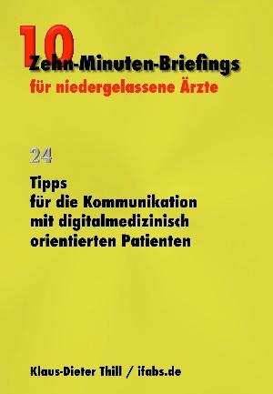 Klaus-Dieter Thill: Tipps für die Kommunikation mit digitalmedizinisch orientierten Patienten