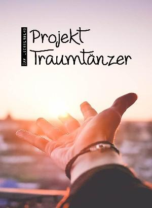 Sam Lichtenberg: Projekt Traumtänzer