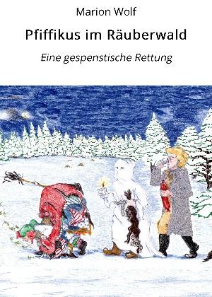 Marion Wolf: Pfiffikus im Räuberwald