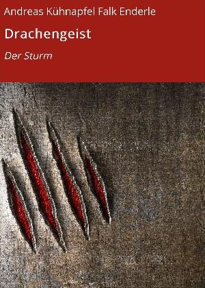 Andreas Kühnapfel: Drachengeist
