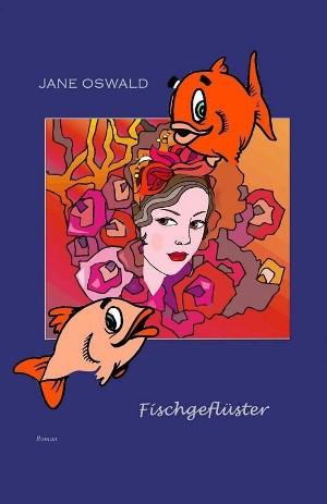 Jane Oswald: Fischgeflüster
