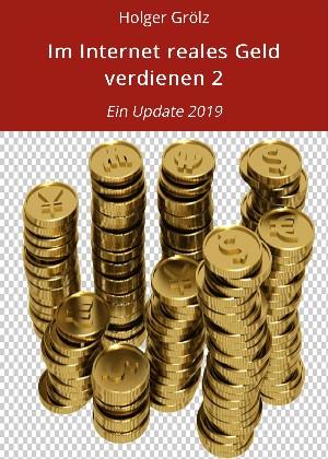 Holger Grölz: Online etwas Geld verdienen