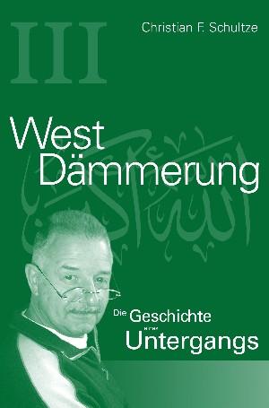 Christian Friedrich Schultze: Westdämmerung