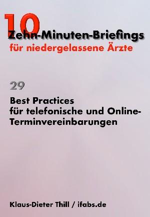 Klaus-Dieter Thill: Best Practices für telefonische und Online-Terminvereinbarungen