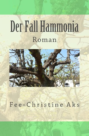 Fee-Christine Aks: Der Fall Hammonia