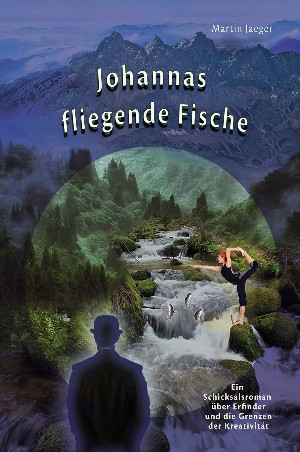 Martin Jaeger: Johannas fliegende Fische