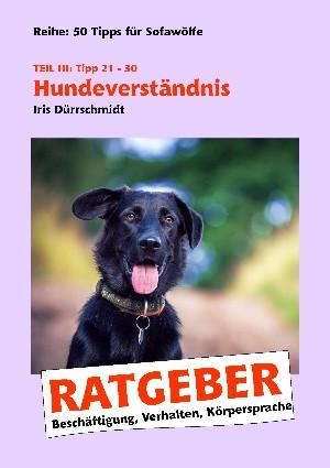 Iris Dürrschmidt: Hundeverständnis