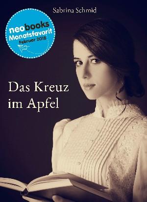 Sabrina Schmid: Das Kreuz im Apfel