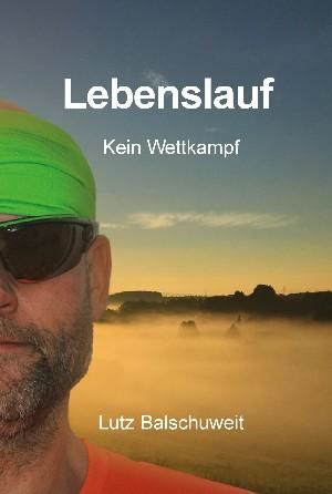 Lutz Balschuweit: Lebenslauf