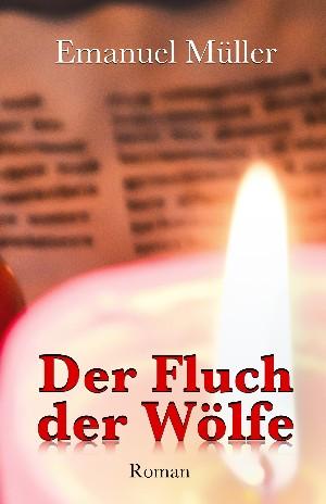 Emanuel Müller: Der Fluch der Wölfe
