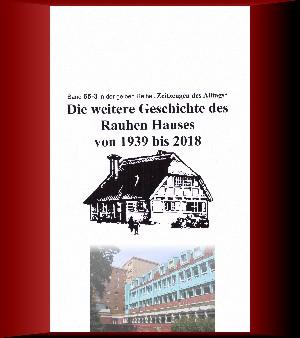 Jürgen Ruszkowski: Die weitere Geschichte des Rauhen Hauses von 1939 bis 2018